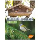 Livre - Accueillir les oiseaux au jardin