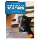 Livre - Bien éduquer son chien