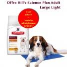 Offre Hill's: 1 sac Science Plan Canine Adult Large Light au poulet 18 kg acheté = 1 Matelas rafraîchissant 90 x 50 cm offert
